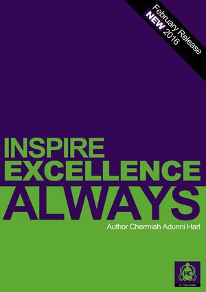 INSPIRE EXCELLENCE - ALWAYS! HC PUBLISHING